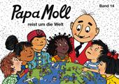 Papa Moll reist um die Welt