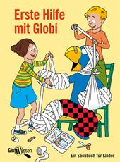 Erste Hilfe mit Globi