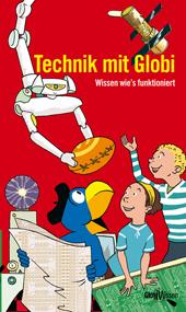 Technik mit Globi, Umschlag gross anzeigen