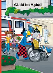 Globi im Spital, Umschlag gross anzeigen