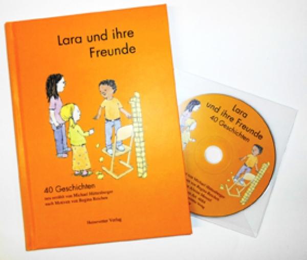 Lara und ihre Freunde - 40 Geschichten inkl. Hörbuch als Hardcover