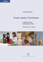 Kinder spielen Tischtheater, Umschlag gross anzeigen