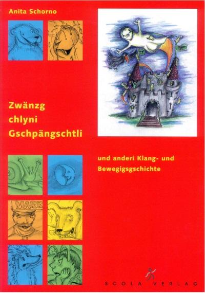 20 chlyni Gschpängschtli und andere Klang- und Bewegungsgeschichten