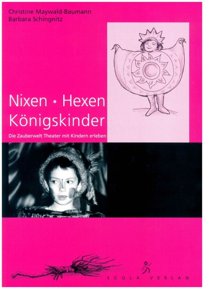 Nixen, Hexen, Königskinder